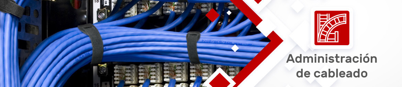 Administración de Cableado| CDC Group Expertos en Tecnología